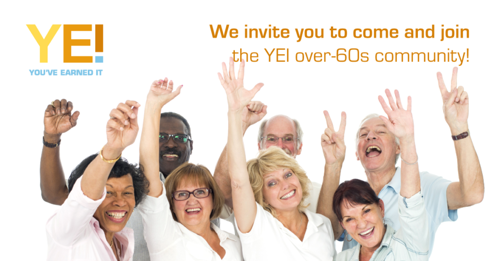 You've Earned It over-60s community