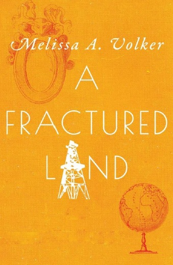 A fractured land by Melissa volker