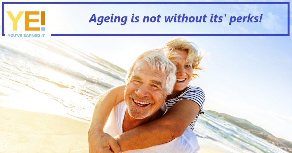 Ageing - perks