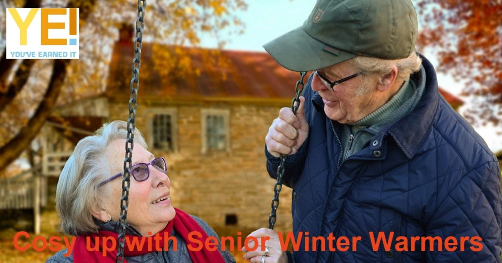 Cosy up with senior winter warmers