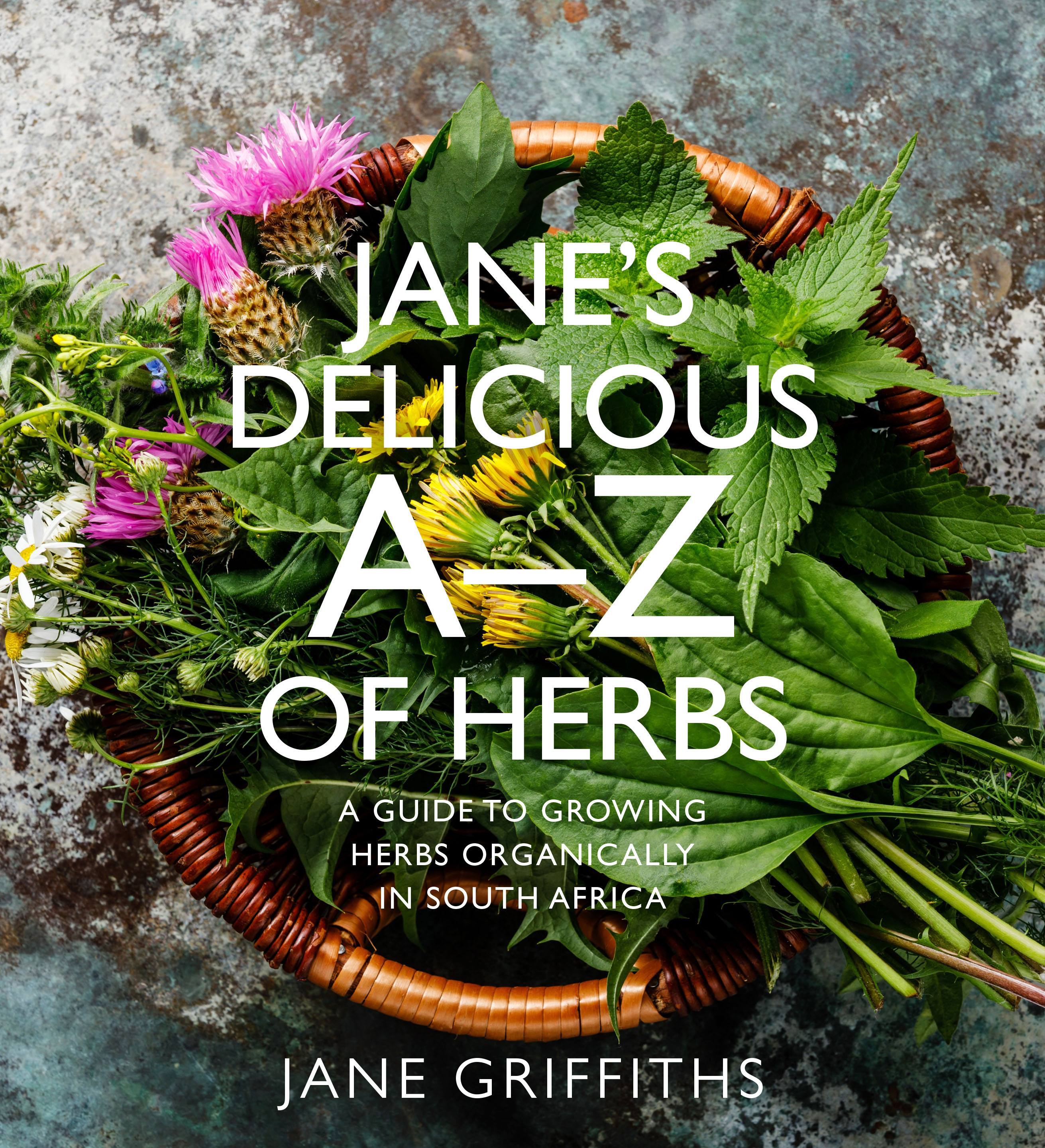 Janes delicious A-Z of herbs